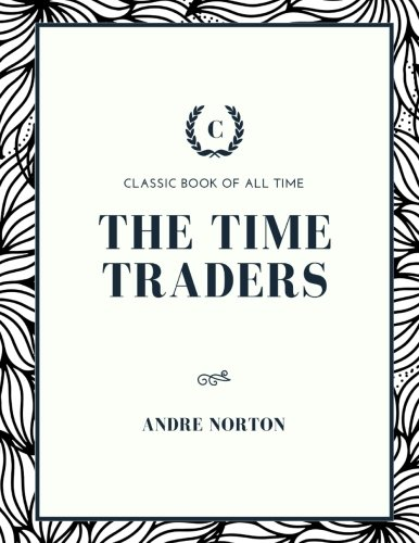 9781973854937: The Time Traders