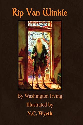 Rip Van Winkle: Illustrated by N.C. Wyeth: Irving, Washington