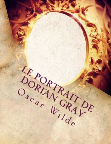 9781973877660: Le portrait de Dorian Gray (illustrated) (French Edition)