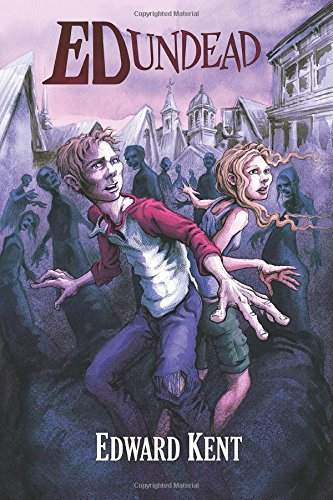 9781973889496: The Chronicles of a Teenage Zombie: Volume 1 (Ed Undead)