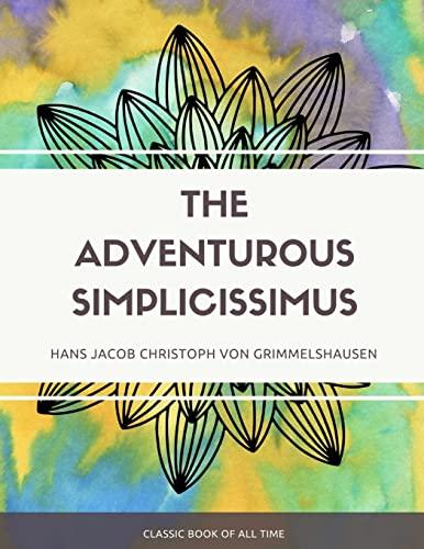 9781973950028: The Adventurous Simplicissimus