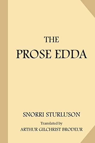 The Prose Edda: Sturlson, Snorri