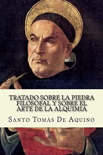 Tratado sobre la piedra filosofal y sobre: De Aquino, Santo
