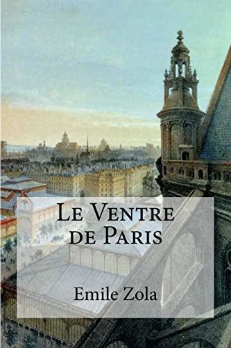 9781973990642: Le Ventre de Paris