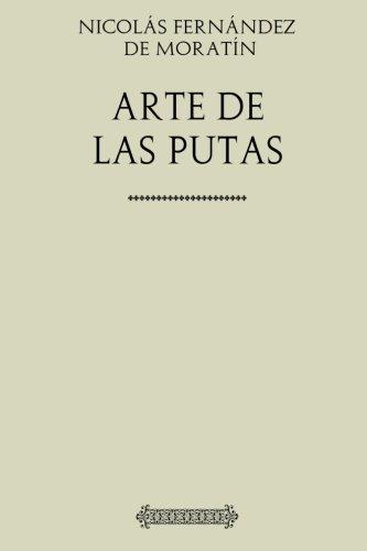 9781973995500: Nicolás Fernández de Moratín. Arte de las putas