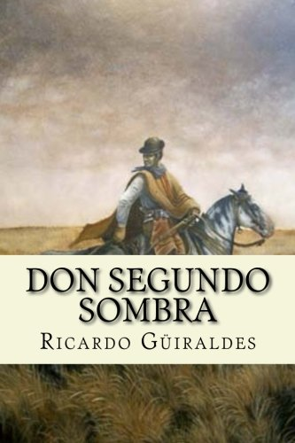 9781974008773: Don Segundo Sombra (Spanish Edition)