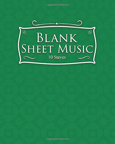 Blank Sheet Music - 10 Staves: Sheet: Publishing, Moito