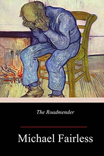 The Roadmender (Paperback): Michael Fairless