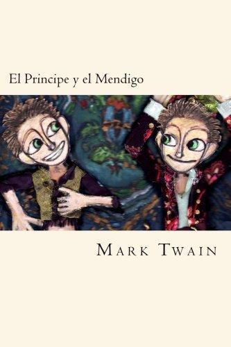 9781974026760: El Principe y el Mendigo (Spanish Edition) (Worldwide Classics)