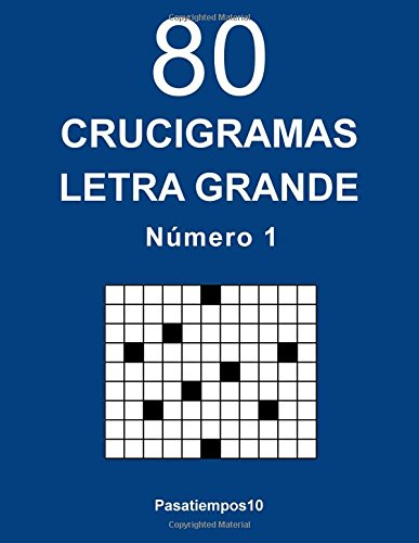 9781974079476: 80 Crucigramas Letra Grande - N. 1: Volume 1