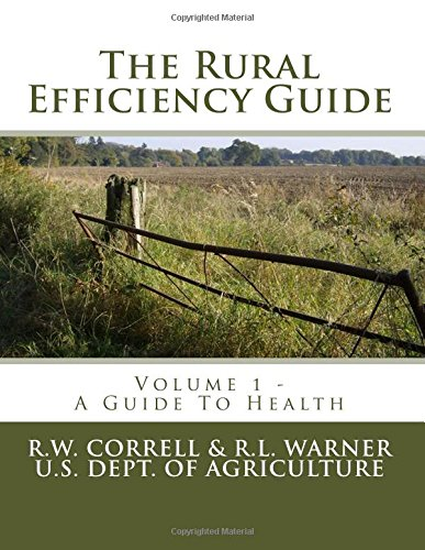 The Rural Efficiency Guide: A Guide to: Correll, R. W.