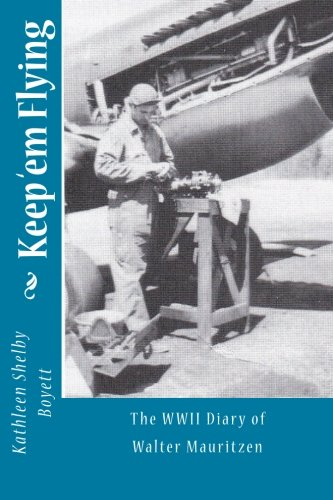 Keep em Flying (Paperback): Kathleen Shelby Boyett