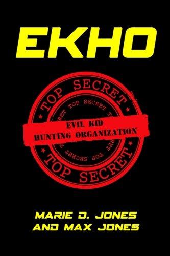 9781974096862: Ekho: Evil Kid Hunting Organization (Volume 1)