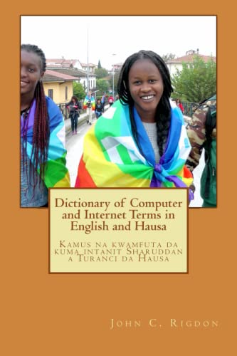 Dictionary of Computer and Internet Terms in: Rigdon, John C.
