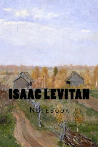 Isaac Levitan: Notebook: Wild Pages Press