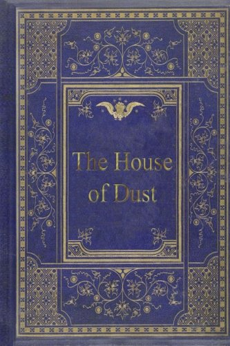 9781974153350: The House of Dust: A Symphony