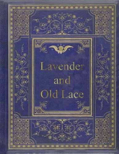 9781974159253: Lavender and Old Lace