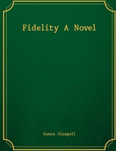 9781974202454: Fidelity A Novel