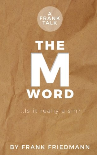 9781974205912: The M-Word: Is it really a sin? (Frank Talk) (Volume 2)