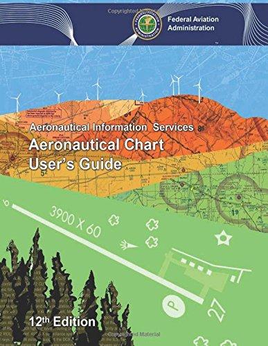 Aeronautical Chart User's Guide: Federal Aviation Administration