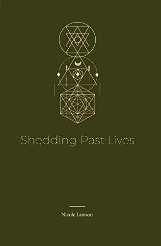 Shedding Past Lives: Nicole Lawson