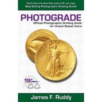 9781974237159: Photograde - Photographic Grading Guide for U.S. Coins 19th Ed.