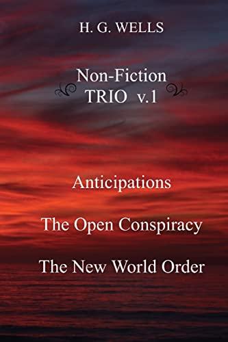 H. G. Wells Non-Fiction Trio V.1: Anticipations,: Wells, H. G.