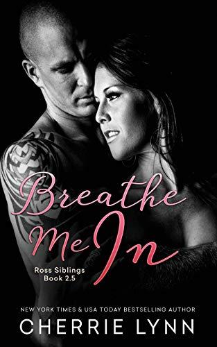 Breathe Me in: Lynn, Cherrie
