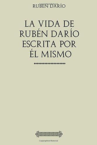 9781974277483: La vida de Rubén Darío escrita por él mismo
