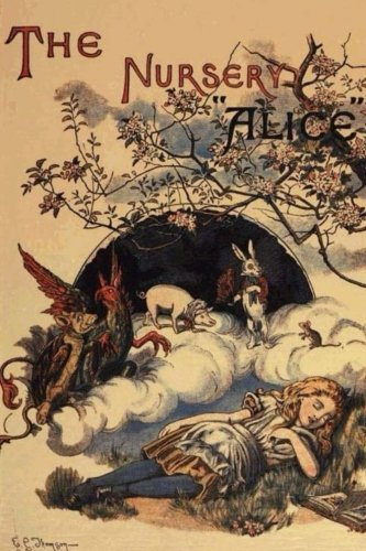 The Nursery Alice. (Paperback): Taylor Anderson, Lewis
