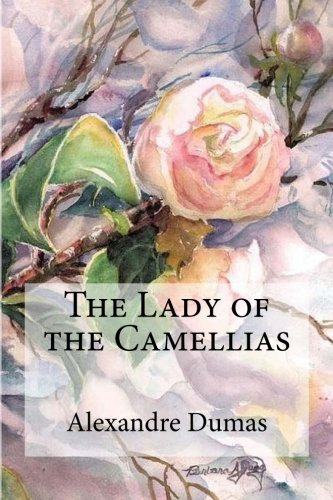 9781974352777: The Lady of the Camellias