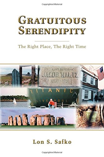 9781974359974: Gratuitous Serendipity: The Right Place, the Right Time