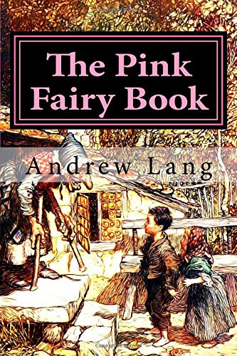 9781974364725: The Pink Fairy Book (Andrew Lang's Fairy Books Series) (Volume 5)