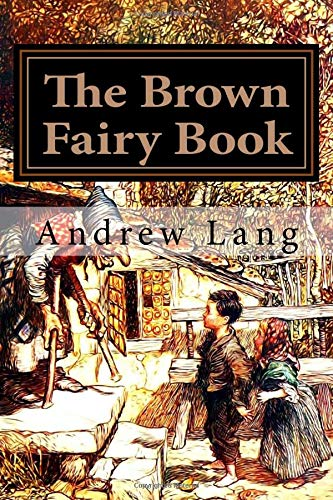 9781974365555: The Brown Fairy Book: Volume 9 (Andrew Lang's Fairy Books Series)