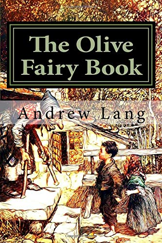 9781974367207: The Olive Fairy Book (Andrew Lang's Fairy Books Series) (Volume 11)