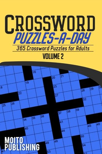 Crossword Puzzles-A-Day: 365 Crossword Puzzles for Adults Volume 2: Moito Publishing