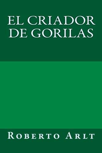 9781974375189: El criador de gorilas (Spanish Edition)