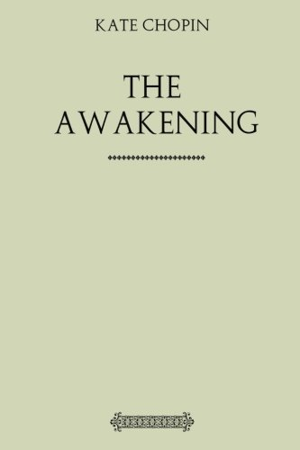 9781974389889: The Awakening: And Selected Short Stories