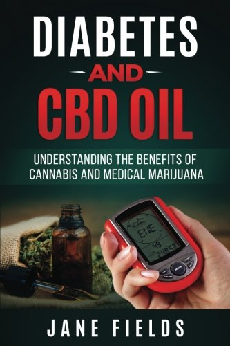 Diabetes And CBD Oil :: Understanding The Benefits Of Cannabis And Medical Marijua: The Benefits Of...