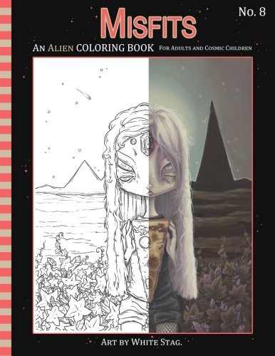 Misfits An Alien Coloring book for Adults and Cosmic Children: A Cosmic fantasy featuring aliens, ...