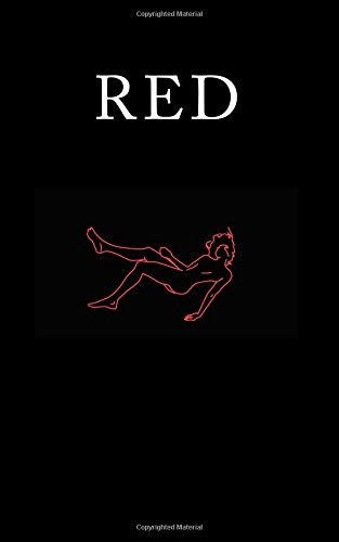 Red 9781974448692 A collection of poetry written over the course of two years focusing on love, loss, depression, and all those fun emotions.