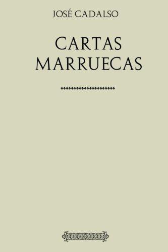 9781974462711: Colección Jose Cadalso. Cartas Marruecas (Spanish Edition)