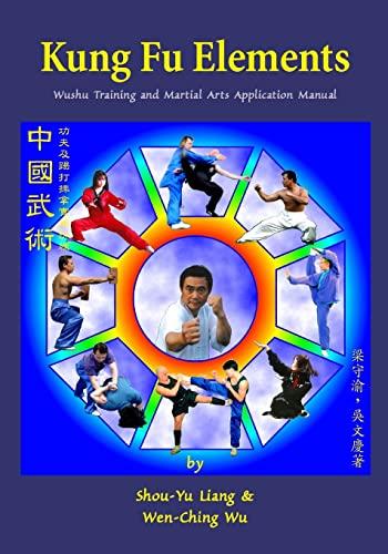 9781974465224: Kung Fu Elements: Wushu Training and Martial Arts Application Manual