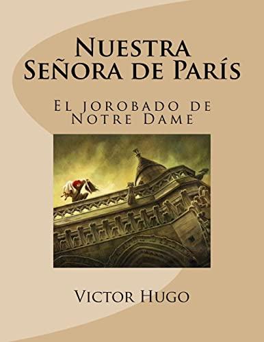 Nuestra Senora de Paris: Victor Hugo