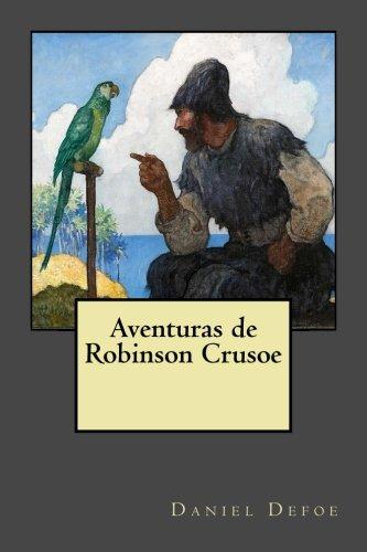 9781974480258: Aventuras de Robinson Crusoe (Spanish Edition)