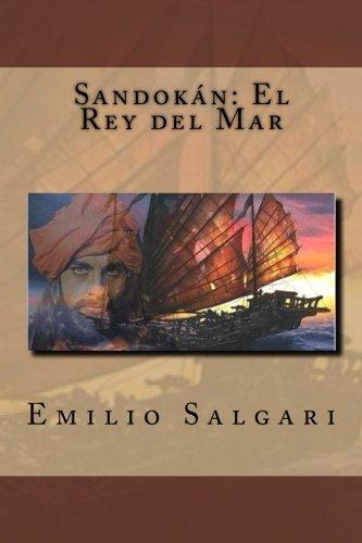 9781974480777: Sandokan: El Rey del Mar (Spanish Edition)