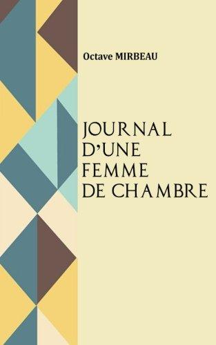 Le journal d'une femme de chambre (French: Mirbeau, Octave