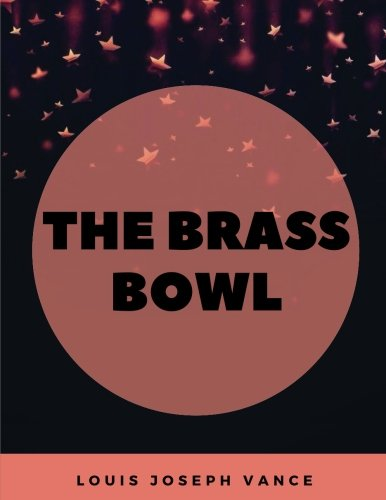 9781974499595: The Brass Bowl