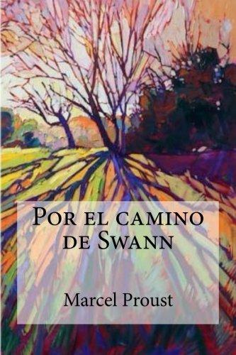 Por el camino de Swann: Marcel Proust