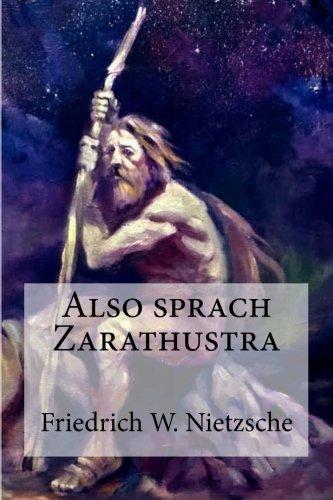 Also sprach Zarathustra: Nietzsche, Friedrich W.